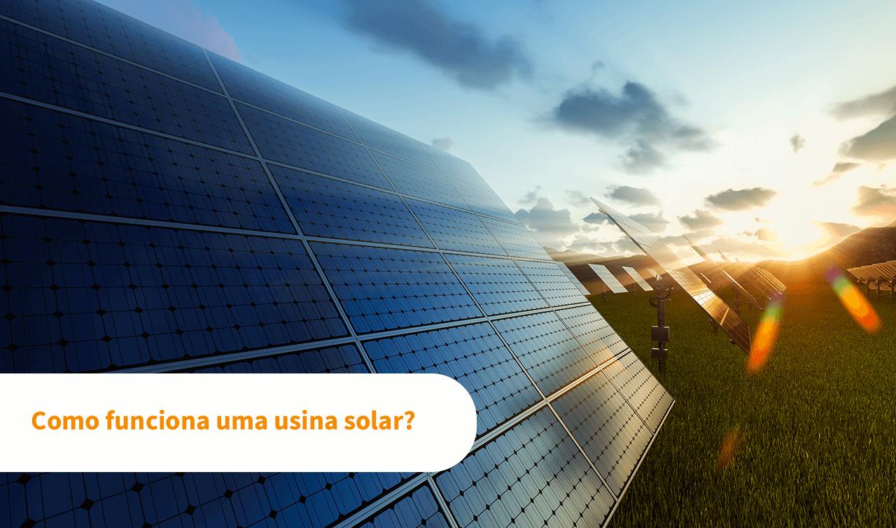 Como funciona uma usina solar